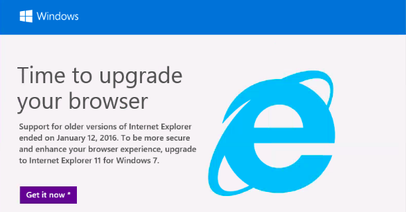 Time to upgrade your old IE browser advert from Microsoft.